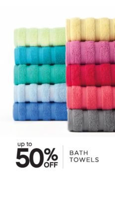 up to 50% OFF | BATH TOWELS