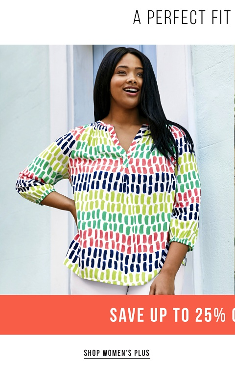 A Perfect Fit in Every Size - Save Up to 25% on Spring Styles - Shop Women's Plus