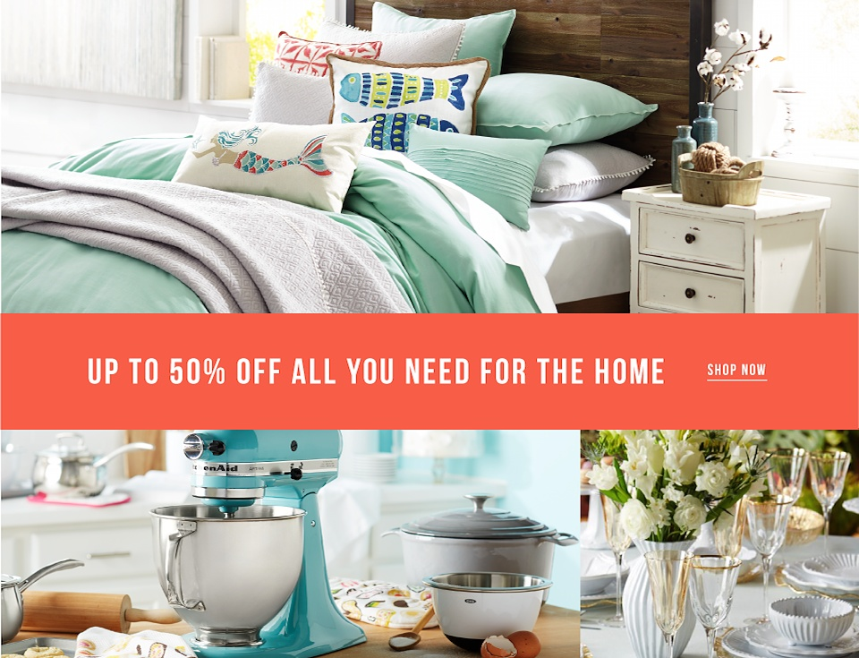Up to 50% off All You Need For The Home - Shop Now
