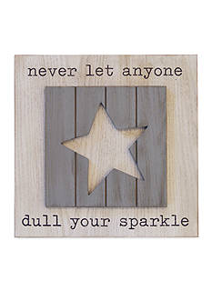 New View Never Let Anyone Dull Your Sparkle Plaque