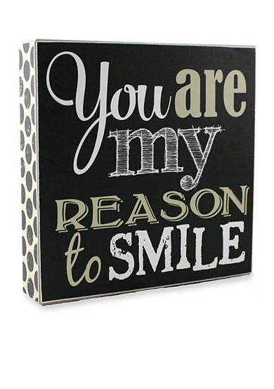 Fetco Home Decor You are my Reason to Smile Plaque Belk
