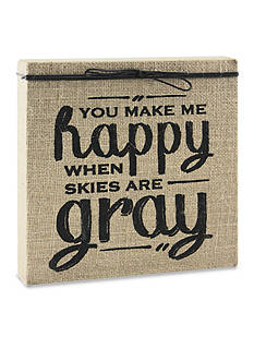 Fetco Home Decor Happy when Skies are Gray Burlap Plaque