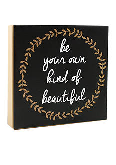 Fetco Home Decor Be Your Own Kind Of Beautiful Plaque