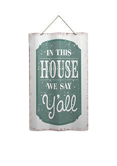 Fetco Home Decor In This House We Say Y'all Metal Sign