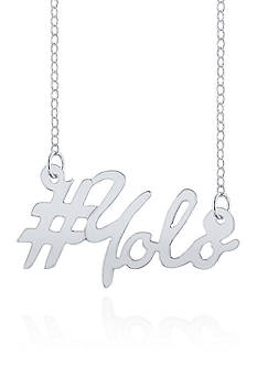 Belk & Co. Sterling Silver YOLO Necklace