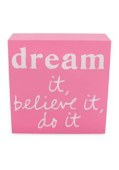Erica Lyons Dream It Inspirational Wood Plaque