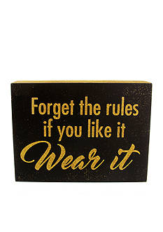 Erica Lyons Forget The Rules If You Like It Wear It Gift Plaque