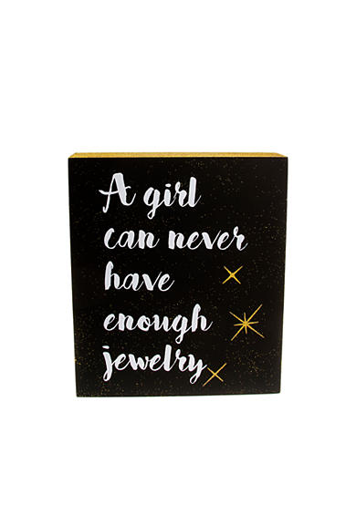 Erica Lyons A Girl Can Never Have Enough Jewelry Gift Plaque