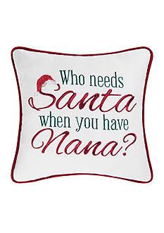 C&F Who Needs Santa Decorative Pillow