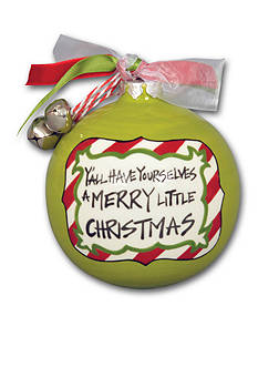 Magnolia Lane 3.5-in. 'Y'all Have Yourselves a Merry Little Christmas' Ornament