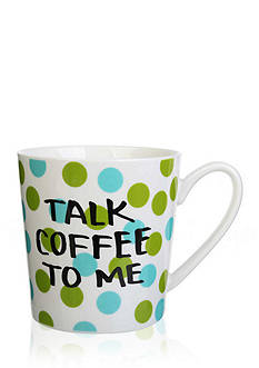 Home Accents® Talk Coffee To Me Mug
