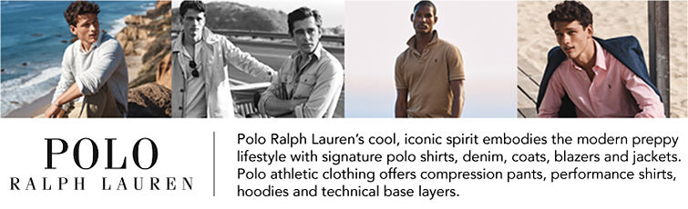 Polo Ralpha Lauren. Polo Ralph Lauren's iconic spirit embodies the modern preppy lifestyles with signature polo shirts, denim, coats, blazers and jackets.