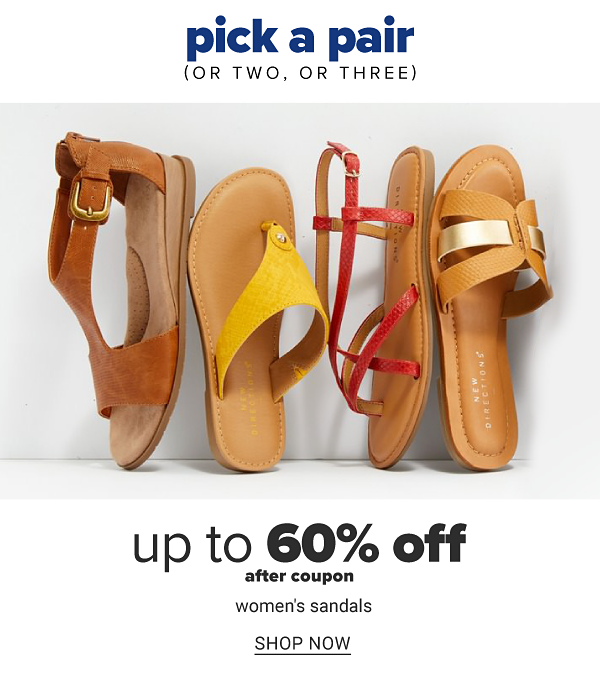 Pick a pair (or two, or three) - Up to 60% off after coupon women's sandals. Shop now.