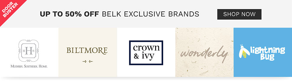 Modern Southern Home logo, Biltmore logo, crown & ivy logo, wonderly logo, lightning bug logo. Door buster. Up to 50% off Belk exclusive brands. Shop now.