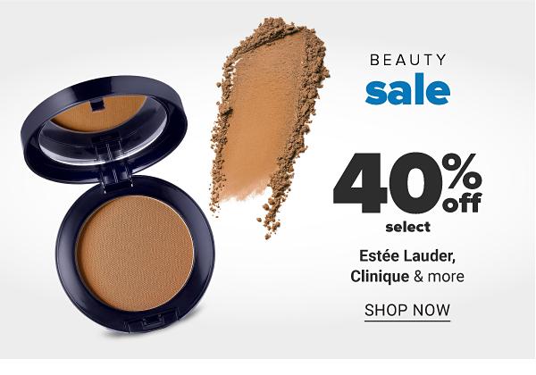 Beauty sale - 40% off select Estee Lauder, CLinique & more. Shop Now.