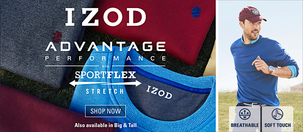 An assortment of Izod men's shirts. A man wearing a burgundy baseball cap & a blue long-sleeved Izod sweatshirt over a blue button-front. IZOD Advantage performance. Sportflex stretch. Also available in Big & Tall. Shop now.