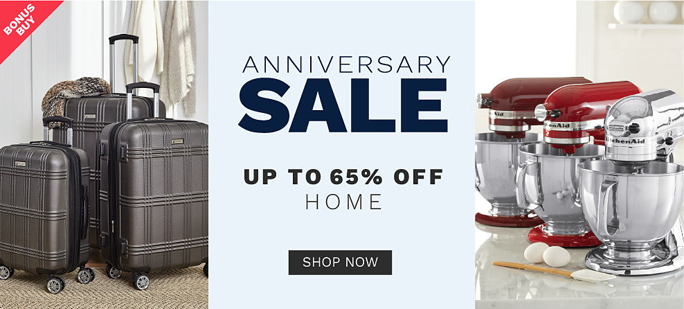 A three-piece hardsided rolling luggage set. 3 mixers in silver, red and burgundy. Bonus buy. Anniversary sale. Up to 65% off home. Shop now.