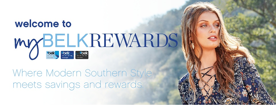 welcome to my Belk Rewards Where Modern Southern Style meets savings and rewards