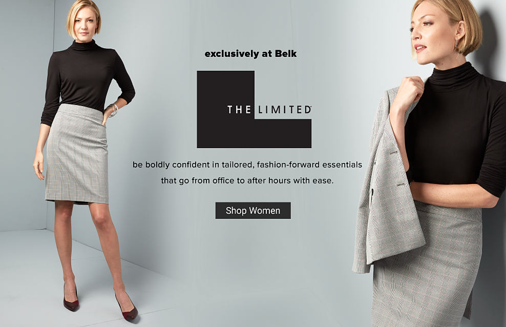 A woman in a black turtle neck shirt, a gray pencil skirt and black high heel shoes. Another image of the same woman wearing a black top, gray pencil skirt and a gray blazer to match. Exclusively at Belk. The Limited. Be boldly confident in tailored, fashion-forward essentials that go from office to after hours with ease. Shop now.