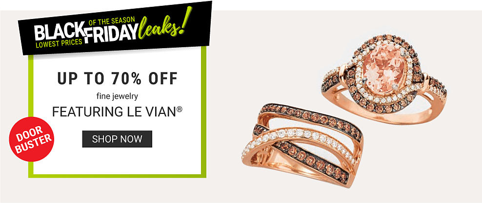 two different styles of diamond, chocolate diamond & gold rings. Lowest Prices of the Season. Black Friday Leaks. DoorBuster. Up to 70% off fine jewelry featuring LeVian. Shop now.