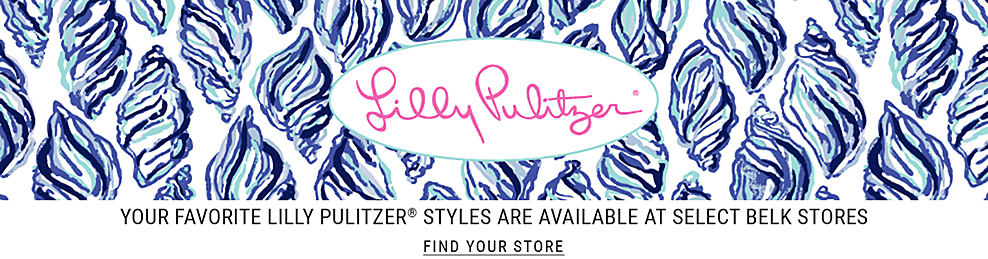 Your favorite Lilly Pulitzer styles are available at select Belk stores. Find your store