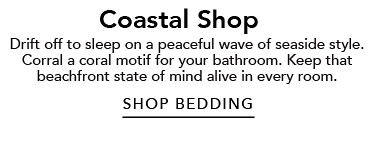 Coastal Shop | shop Bedding
