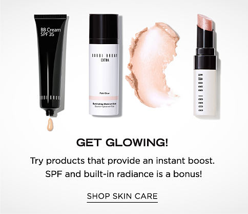 An assortment of skin care products. Get Glowing. Try proiducts that provide an instant boost. SPF & built-in radiance is a binus. Shop skin care.