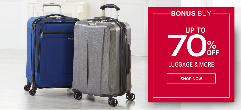 A blue wheeled suitcase & a gray hardside wheeled suitcase. Bonus Buy. Presidents' Day Sale Up to 70% off luggage & more. Shop Now.