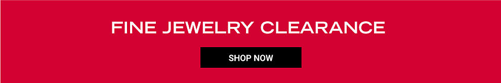 Fine Jewelry Clearance. Shop now.