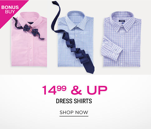An assortment of men's dress shirts in a variety of colors & styles. Bonus Buy. $14.99 & up dress shirts. Shop now.