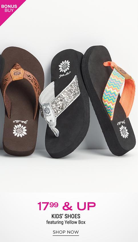 An assortment of girls' Yellow Box sandals. Bonus Buy. $17.99 & up kids' shoes featuring Yellow Box. Shop now.