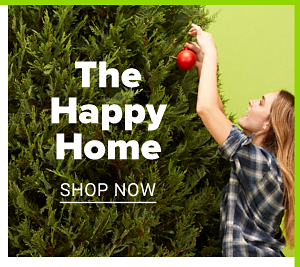 The Happy Home. Shop Now.