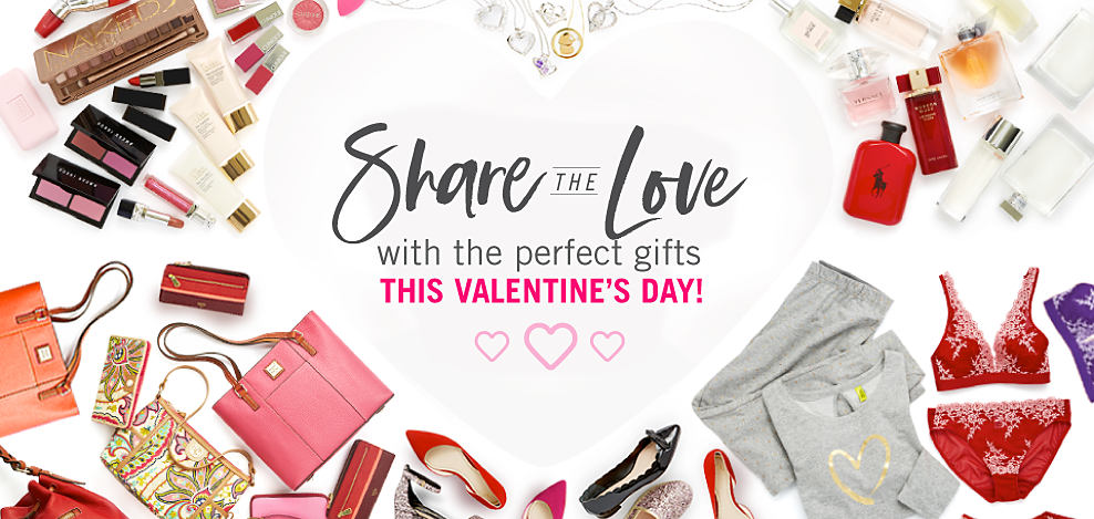 An assortment of beauty products, lingerie, sleepwear, handbags & shoes. Share the Love with the perfect gifts this Valentine's Day.