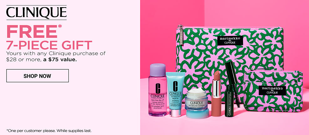 An assortment of Clinique beauty products & an assortment of Marimekko totes. Clinique. Choose your 7 piece gift with any $28 Clinique purchase. A $75 value. Vibrant pattersn & cheery hues brought to you by Marimekko. Spend more. Choose more. Get 2 more gifts with $55 Clinique purchase. All 9 pieces worth over $100. Free Tote! Receive a Marimekko tote with your $75 Clinique purchase. All gifts together worth over $135. One per customer please. While quantities last. Shop now.