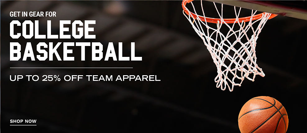 Get in gear for college basketball. Up to 25% off team apparel. Shop Now.