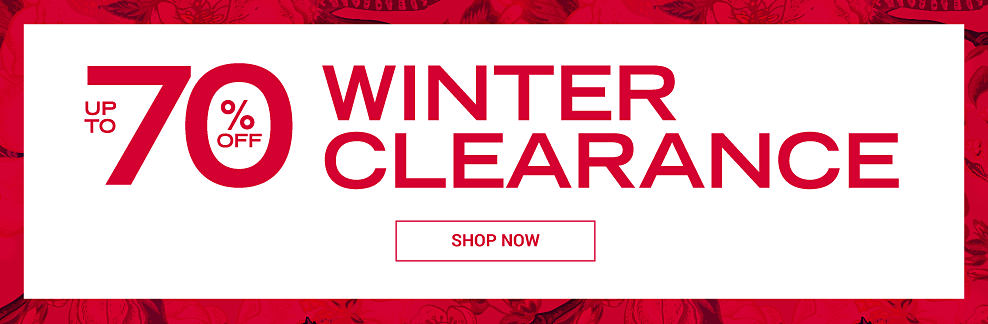 Winter Clearance. Up to 70% off. Shop now.