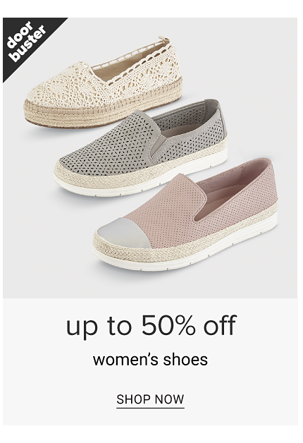 An assortment of flats in a variety of colors, prints & styles. Doorbuster. Up to 50% off women's shoes. Shop now.