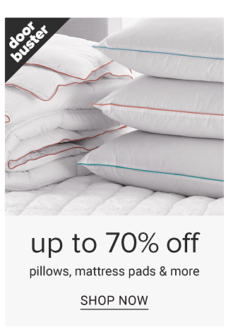 A stack of white pillows & a stack of folded white mattress pads on a white mattress. Doorbuster. Up to 70% off pillows, mattress pads & more. Shop now.