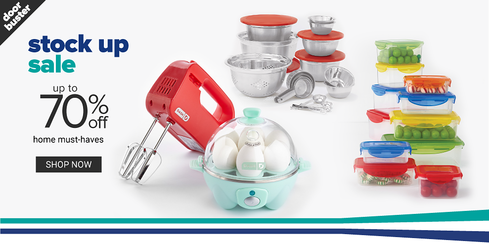 An assortment of small appliances, food containers, lidded bowls & kitchen utensils. Stock Up Sale. Up to 70% off home must haves. Shop now.