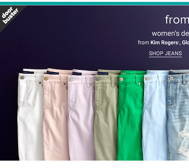 An assortment of jeans & pants in a variety of colors & styles. Doorbuster. From $19.99 women's denim & pants from Kim Rogers, Gloria Vanderbilt & more. Shop jeans.