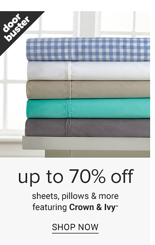 A stack of folded sheets in a variety of colors & prints. Doorbuster. Up to 70% off sheets, pillows & more featuring Crown & Ivy. Shop now.