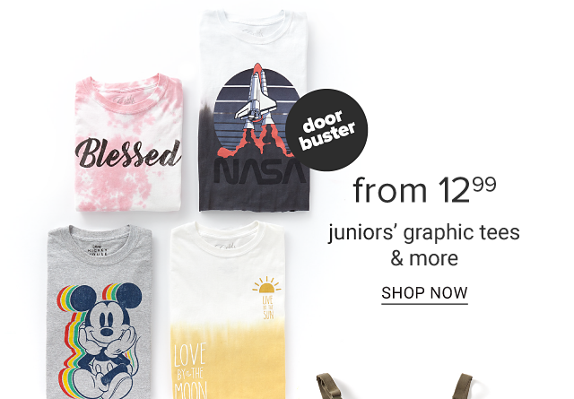 An assortment of juniors graphic tees in a variety of colors, prints & styles. Doorbuster. From $12.99 juniors graphic tees & more. Shop now.