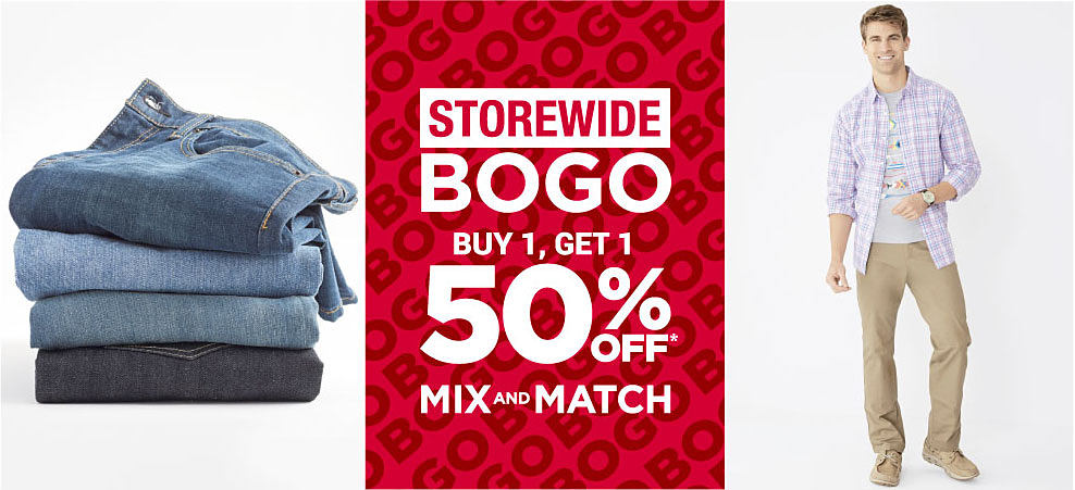 A stack of jeans in a variety of washes. A man wearing a red & white check long-sleeved button-front shirt over a graphic tee & khaki pants. Storewide BOGO. Buy 1, Get 1 50% off. Mix & Match.