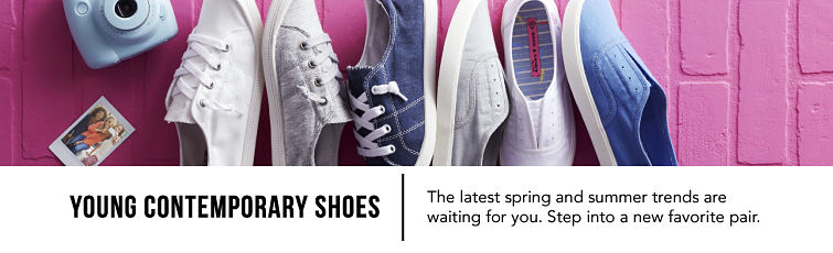 Young Contemporary Shoes. The latest spring and summer trends are waiting for you. Step into a new favorite pair.
