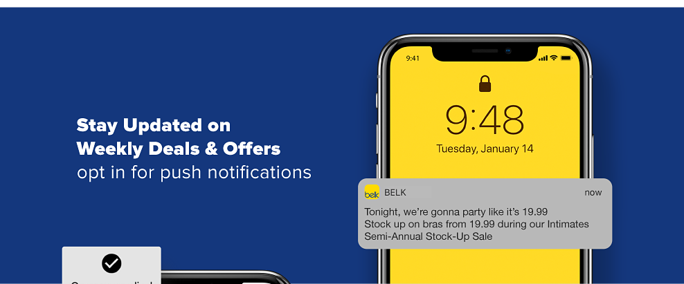 A smartphone displaying a push notification from the Belk app. Stay Updated on Weekly Deals & Offers. Opt in for push notifications.
