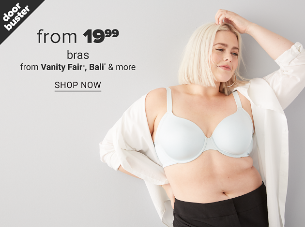 A woman wearing an unbuttoned white blouse, white bra & black pants. Doorbuster. From $19.99 bras from Vanity Fair, Bali & more. Shop now.