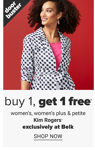 A woman wearing a black & white gingham jacket over a fuchsia top. Doorbuster. Buy 1, Get 1 Free women's, women's plus & petite Kim Rogers. Exclusively at Belk. Shop now.