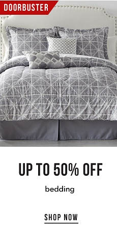 Doorbuster - Up to 50% off Bedding - Shop Now