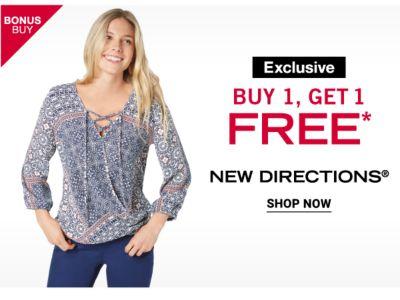 Bonus Buy - Exclusive - Buy 1, Get 1 Free* New Directions®. Shop Now.
