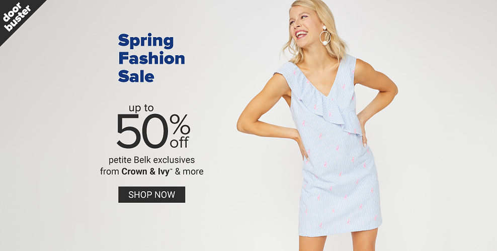 A woman in a blue and white seersucker sleeveless dress. Doorbuster. Spring fashion sale. Up to 50% off petite Belk exclusives from Crown and Ivy and more. Shop now.